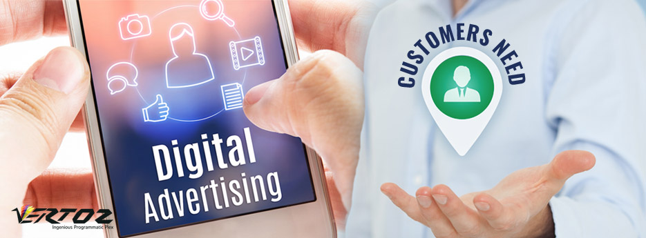 Elevate Your Digital Advertising Strategy to Meet Customers' Need