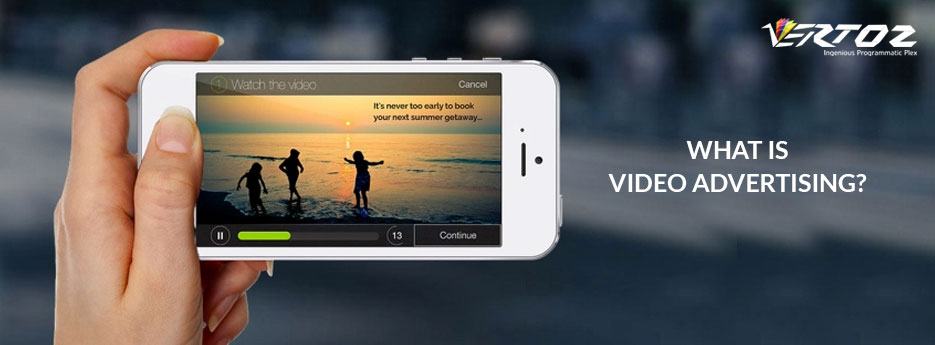What is video advertising