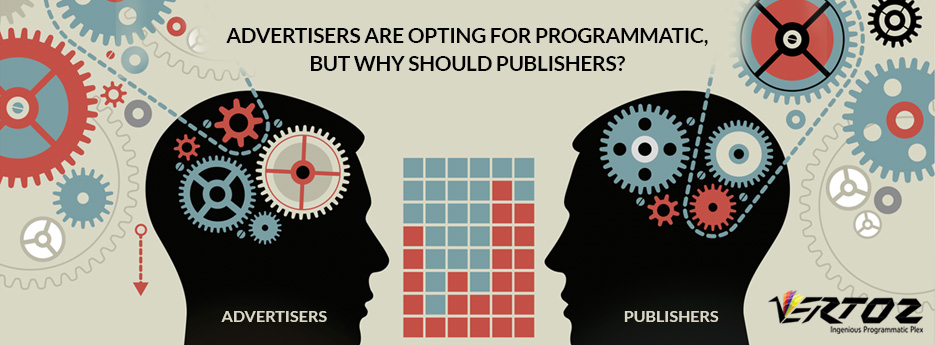 Advertisers are opting for programmatic, but why should publishers?