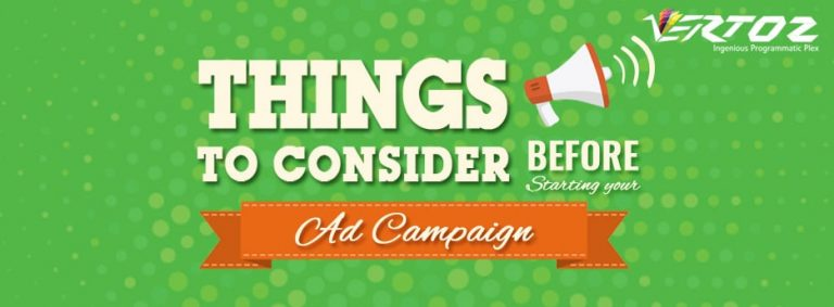 Things to consider before starting your ad campaign.