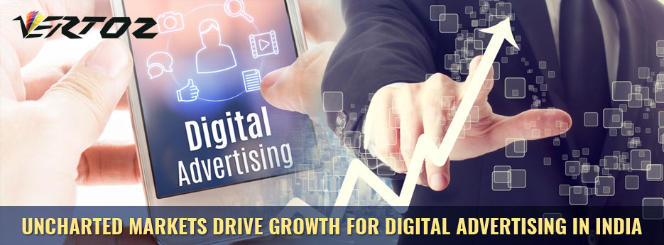 Uncharted markets drive growth for digital advertising in India