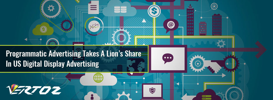 Programmatic Advertising takes a lion's share in US digital display advertising