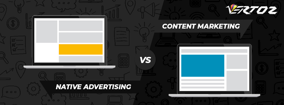 Native Advertising vs Content Marketing – All You Need To Know