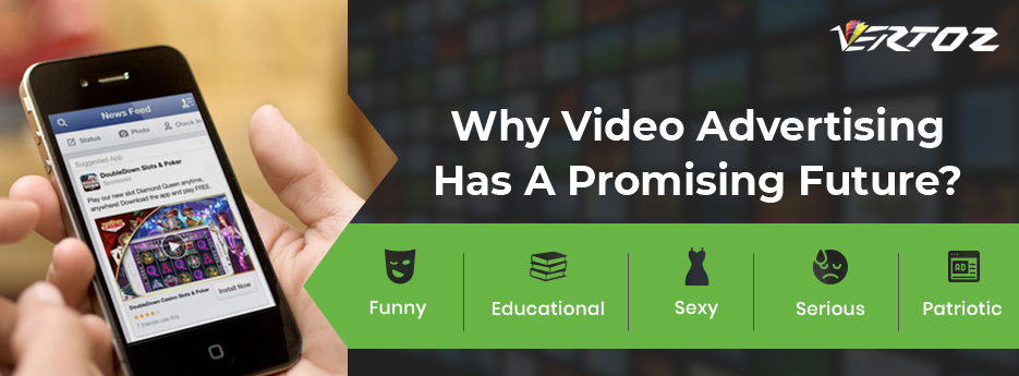 Why Video Advertising Has A Promising Future?