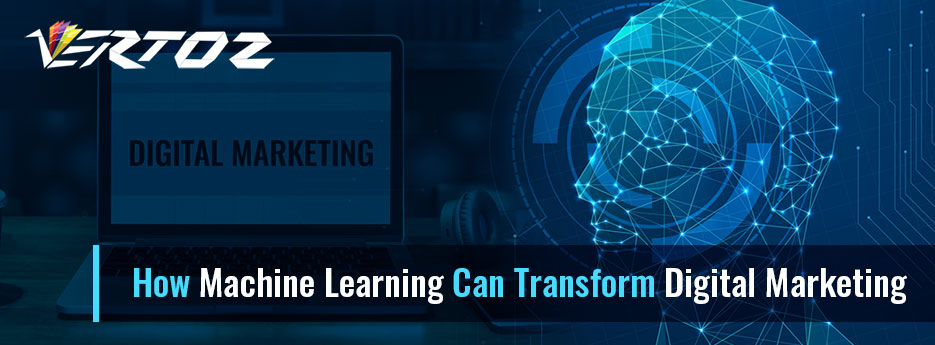 How Machine Learning Can Transform Digital Marketing
