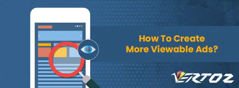 How To Create More Viewable Ads