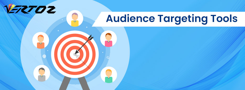 Audience Targeting Tools