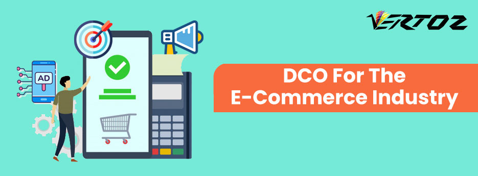 What is DCO, What is Dynamic Creative Optimization?, Using DCO in eCommerce, DCO for eCommerce