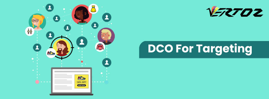 What is DCO, What is Dynamic Creative Optimization?, Targeting with DCO