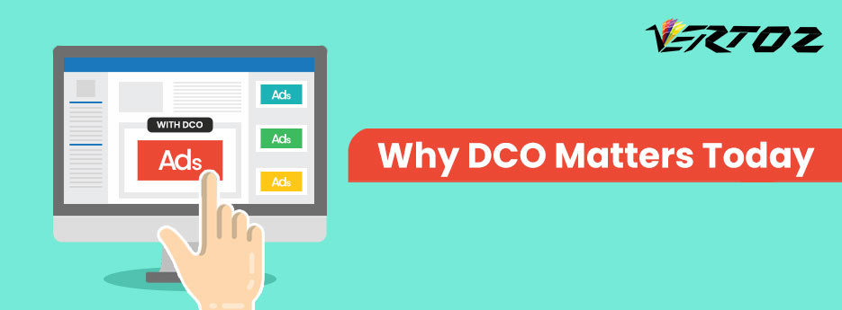 What is DCO, What is Dynamic Creative Optimization?, Importance of DCO