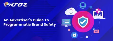 An Advertiser's Guide To Programmatic Brand Safety