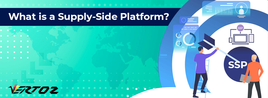 What is a Supply-Side Platform? It's Working, Features & Benefits