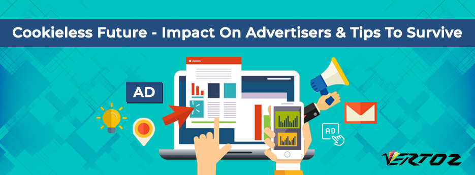 Impact of cookieless future on advertisers