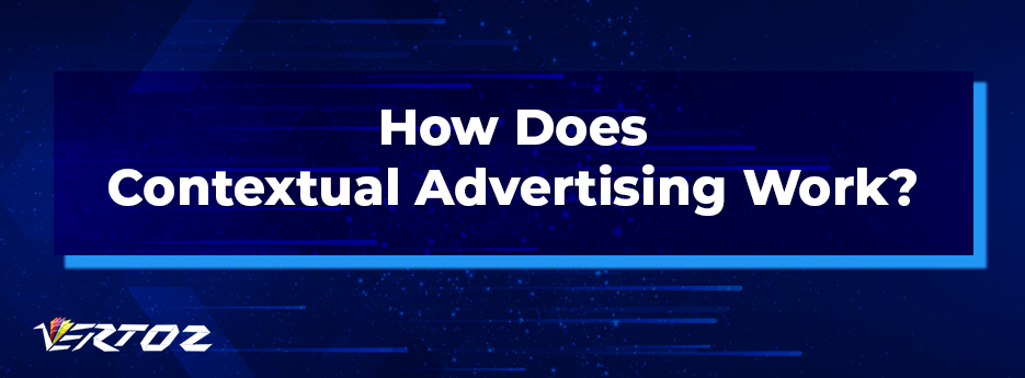 working of contextual advertising