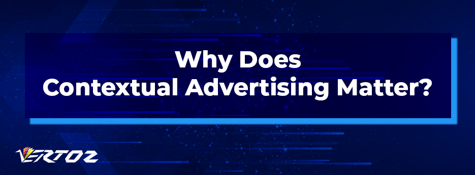 the importance of contextual advertising